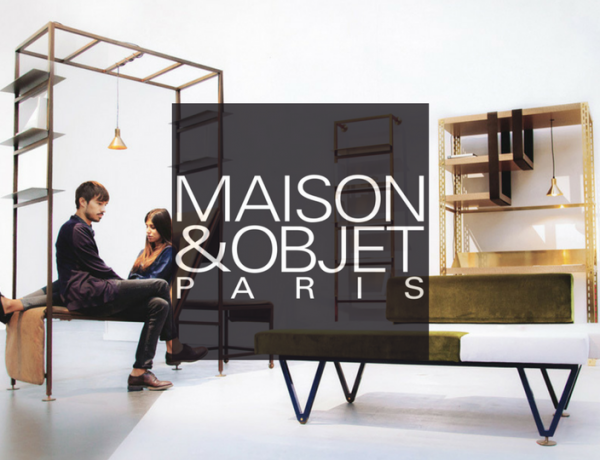 Maison et Objet 2018: Why You Should Already be Counting the Days maison et objet 2018 Maison et Objet 2018: Why You Should Already be Counting the Days Maison et Objet 2018 Why You Should Already be Counting the Days feat 600x460
