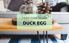 7 Ways to Use Duck Egg Blue to Spruce Up Your Living Room Decor_feat duck egg blue 7 Ways to Use Duck Egg Blue to Spruce Up Your Living Room Decor 7 Ways to Use Duck Egg Blue to Spruce Up Your Living Room Decor feat 240x150