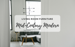 Mid-Century Furniture That You Never Considered for Your Living Room mid-century furniture Mid-Century Furniture That You Never Considered for Your Living Room Mid Century Furniture That You Never Considered for Your Living Room Feat 240x150