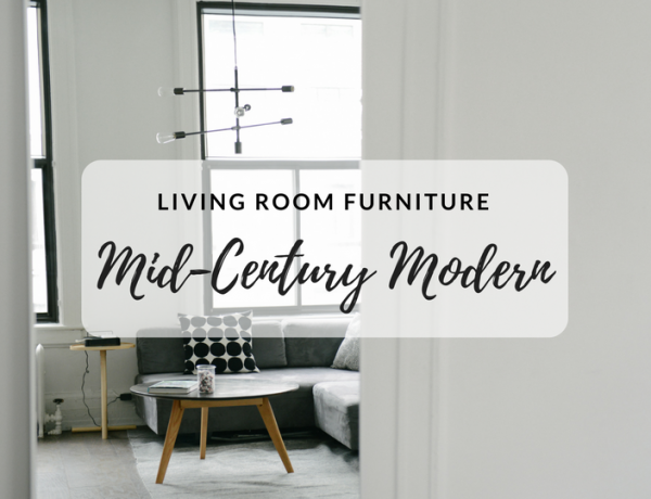 Mid-Century Furniture That You Never Considered for Your Living Room mid-century furniture Mid-Century Furniture That You Never Considered for Your Living Room Mid Century Furniture That You Never Considered for Your Living Room Feat 600x460