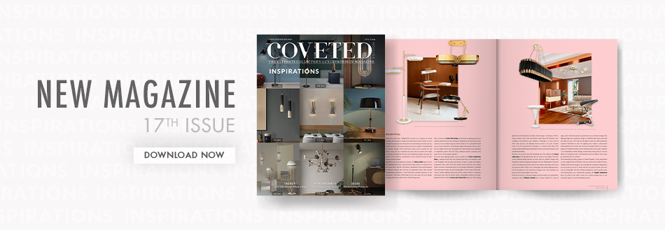 The new edition of COVETED magazine will be the start of a very inspired Summer coveted The New Edition of COVETED Magazine Will Be the Start of a Very Inspired Summer! banner artigo DL